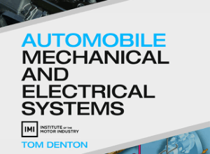 Automobile Mechanical and Electrical Systems 2nd Edition