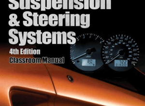 Automotive Suspension & Steering Systems (2 Volumes), 4th Edition
