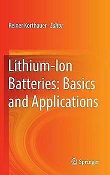 Lithium-Ion Batteries Basics and Applications